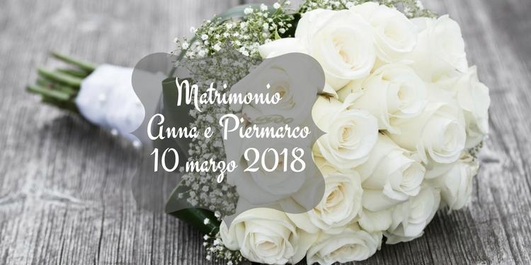 Matrimonio Anna e Piermarco