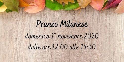 Pranzo Milanese 1-11-20
